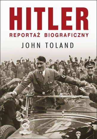 Okładka książki HITLER. Reportaż biograficzny