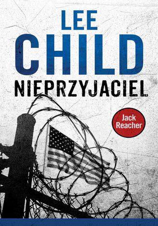 Okładka książki Jack Reacher. Nieprzyjaciel