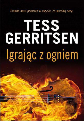 Okładka książki Igrając z ogniem