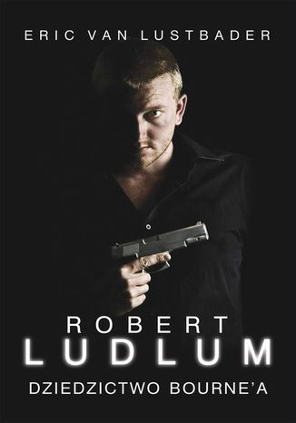 Okładka książki/ebooka Dziedzictwo Bourne'a