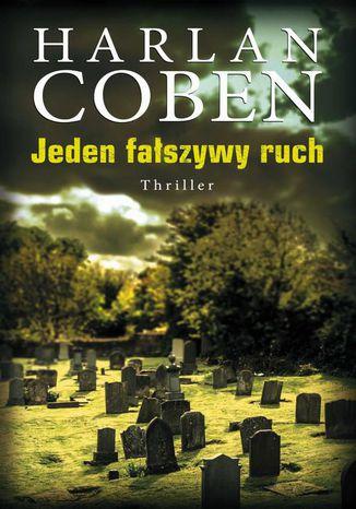 Okładka książki/ebooka Jeden fałszywy ruch