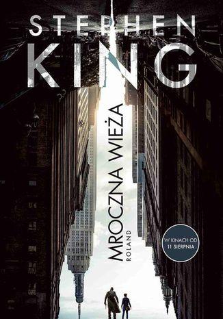 Okładka książki/ebooka Mroczna Wieża I: Roland. Wydanie filmowe