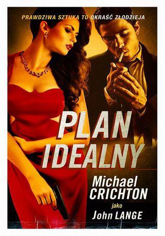 Okładka książki Plan idealny