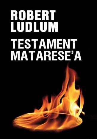Okładka książki Testament Matarese'a