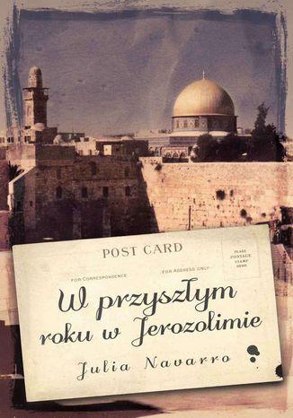 Okładka książki/ebooka W przyszłym roku w Jerozolimie