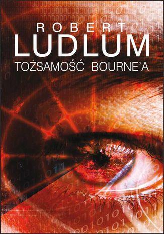 Okładka książki/ebooka Tożsamość Bourne'a