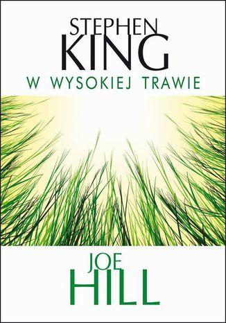 Okładka książki W wysokiej trawie