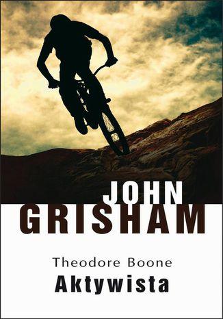 Okładka książki Theodore Boone: Aktywista