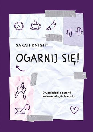 Okładka książki/ebooka Ogarnij się!