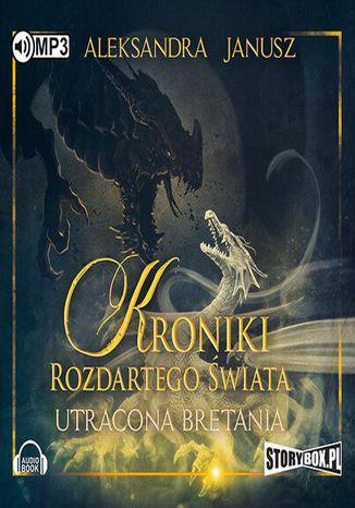 Okładka książki Kroniki rozdartego świata Utracona Bretania