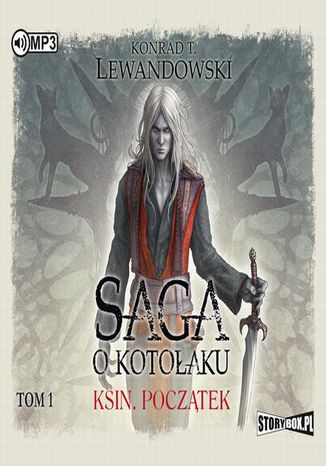 Okładka książki Saga o kotołaku Tom 1 Ksin Początek