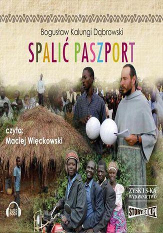 Okładka książki/ebooka Spalić paszport