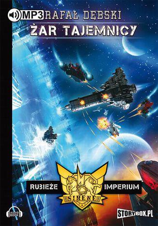 Okładka książki/ebooka Rubieże Imperium Tom 2 Żar tajemnicy