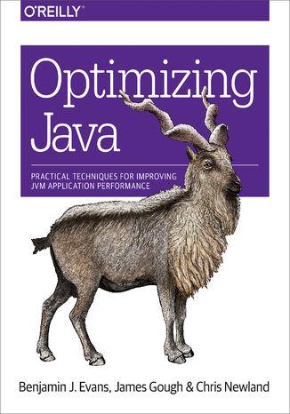 Okładka książki/ebooka Optimizing Java. Practical Techniques for Improving JVM Application Performance