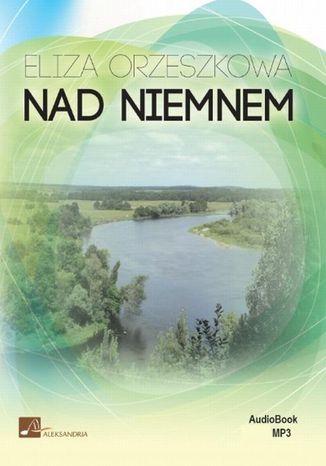 Okładka książki/ebooka Nad Niemnem