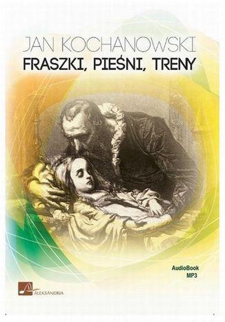 Okładka książki Fraszki, pieśni, treny