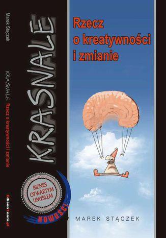 Okładka książki Krasnale - rzecz o kreatywności i zmianie
