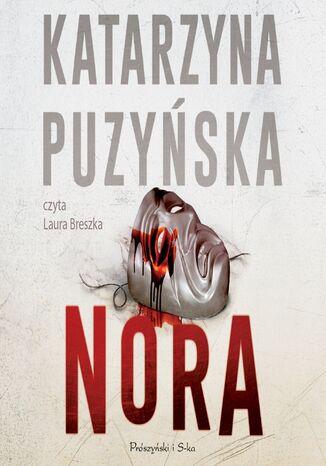 Okładka książki Saga o policjantach z Lipowa. Nora