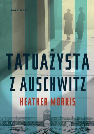 Okładka książki Tatuażysta z Auschwitz