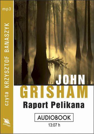 Okładka książki/ebooka Raport pelikana