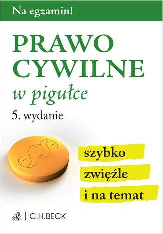 Okładka książki/ebooka Prawo cywilne w pigułce. Wydanie 5