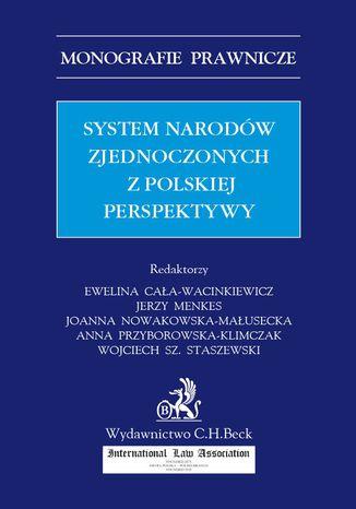 Okładka książki System Narodów Zjednoczonych z polskiej perspektywy