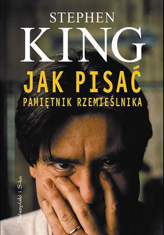 Okładka książki/ebooka Jak pisać. Pamiętnik rzemieślnika
