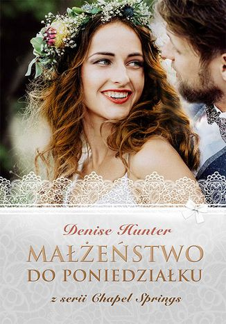 Okładka książki/ebooka Małżeństwo do poniedziałku Chapel Springs 4