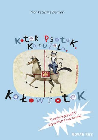 Okładka książki Kotek Psotek Karuzela Kołowrotek