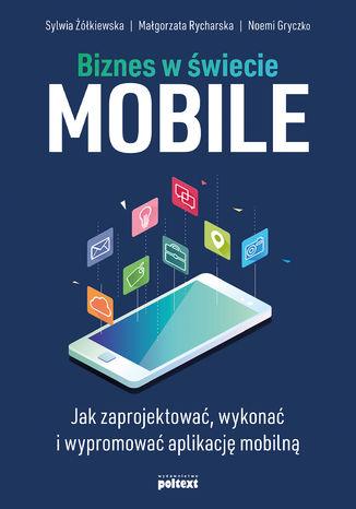 Okładka książki/ebooka Biznes w świecie mobile