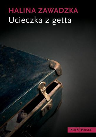 Okładka książki/ebooka Ucieczka z getta