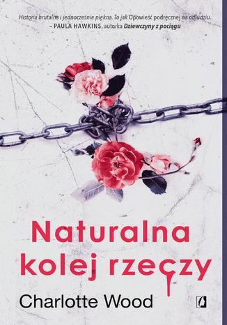 Okładka książki/ebooka Naturalna kolej rzeczy