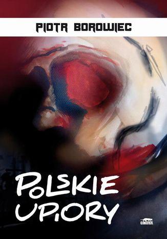 Okładka książki Polskie upiory