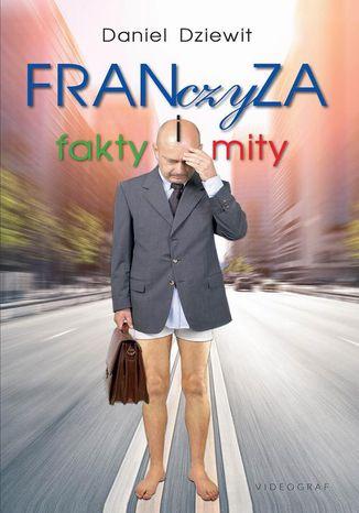 Okładka książki/ebooka Franczyza. Fakty i mity