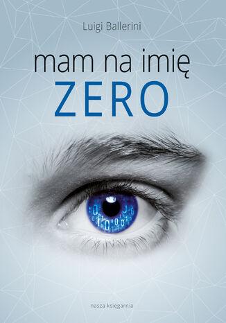 Okładka książki Mam na imię Zero