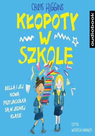 Okładka książki/ebooka Kłopoty w szkole