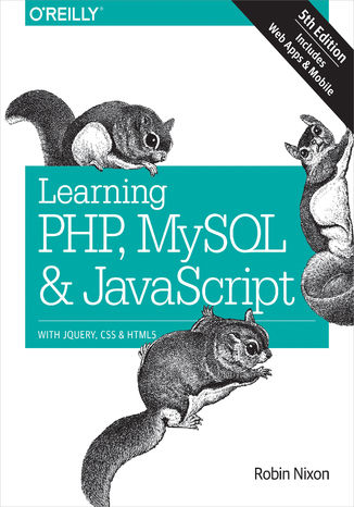 Okładka książki/ebooka Learning PHP, MySQL & JavaScript. With jQuery, CSS & HTML5. 5th Edition