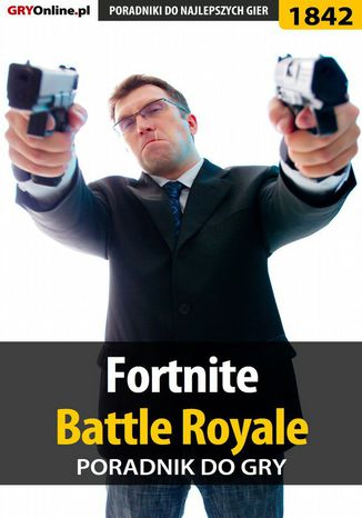 Okładka książki Fortnite: Battle Royale - poradnik do gry