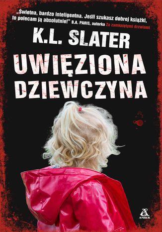 Okładka książki Uwięziona dziewczyna