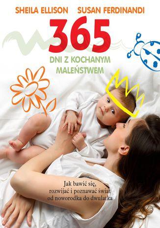 Okładka książki 365 dni z kochanym maleństwem