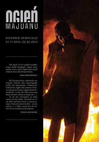 Okładka książki Ogień Majdanu
