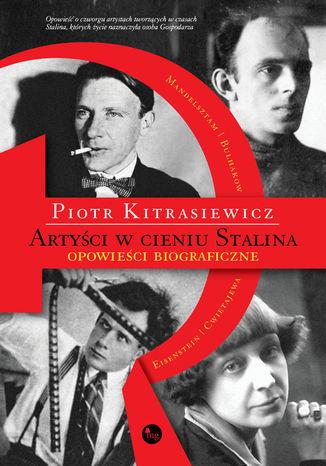 Artyści w cieniu Stalina