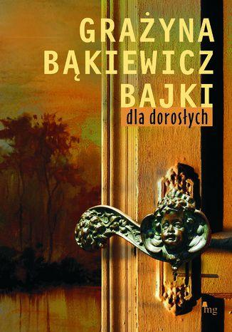 Okładka książki/ebooka Bajki dla dorosłych