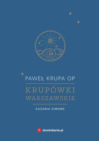 Okładka książki Krupówki warszawskie. Kazania zimowe