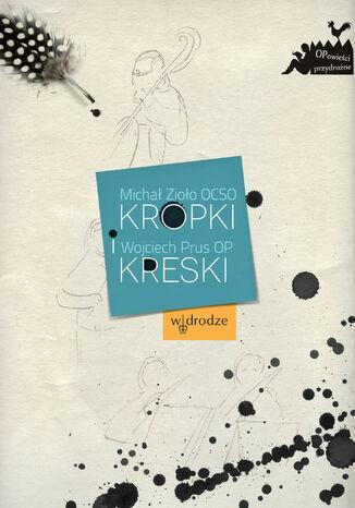 Okładka książki Kropki i kreski
