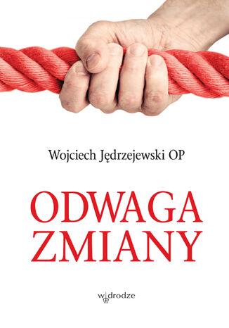 Okładka książki Odwaga zmiany