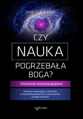 Okładka książki/ebooka Czy nauka pogrzebała Boga?