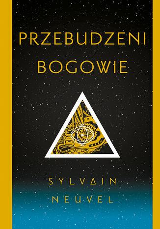 Okładka książki/ebooka Przebudzeni bogowie