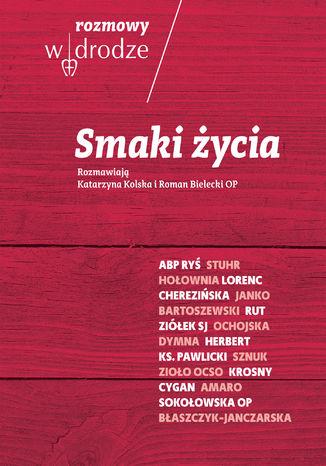Okładka książki/ebooka Rozmowy W drodze. Smaki życia