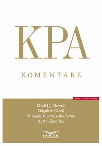 Okładka książki KPA Komentarz - Kodeks Postępowania Administracyjnego